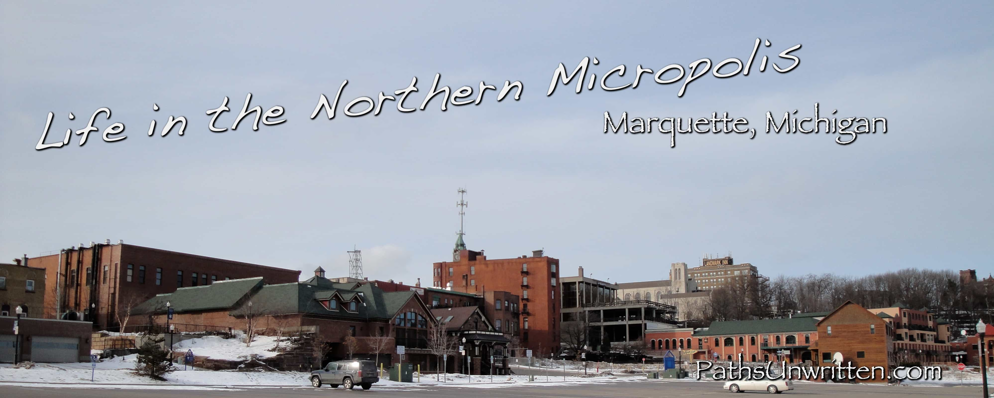 The Marquette Micropolitan Area