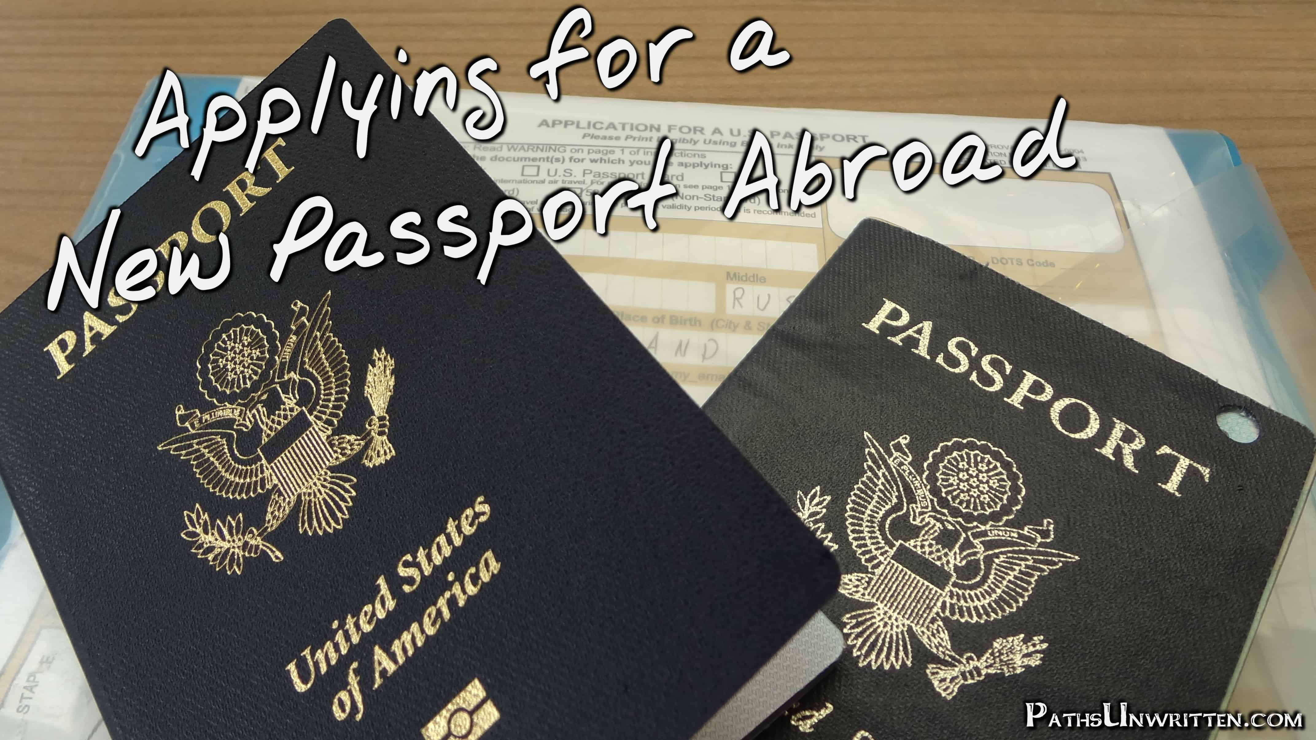 Applying for a New Passport Abroad