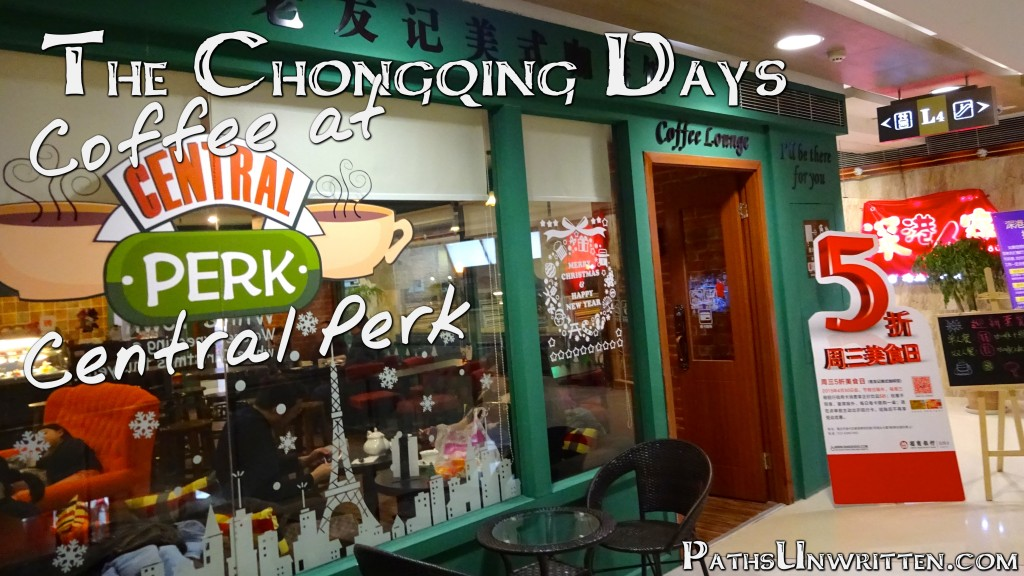 central-perk-chongqing-title