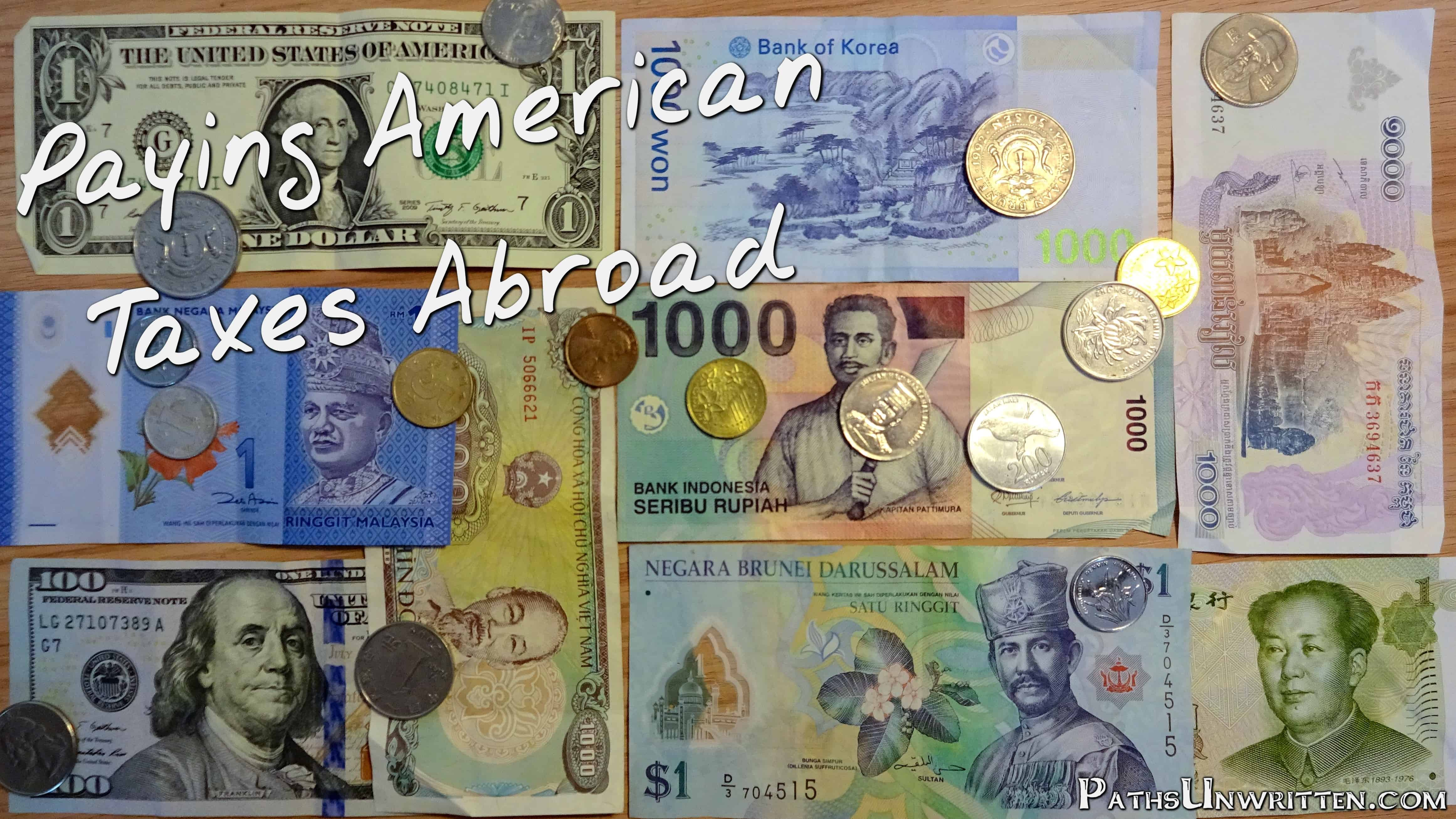 Paying American Taxes Abroad